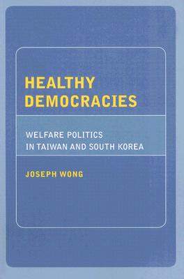 Healthy Democracies By Wong, Joseph